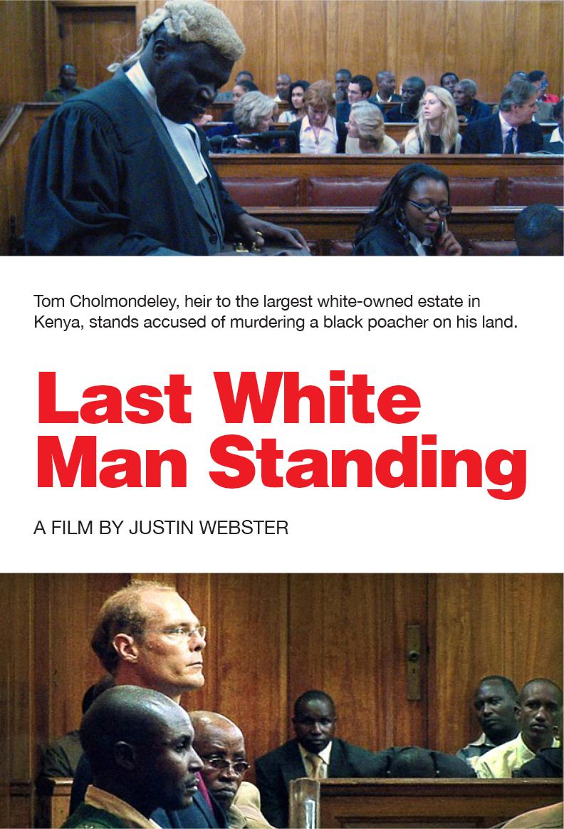 Last White Man Standing